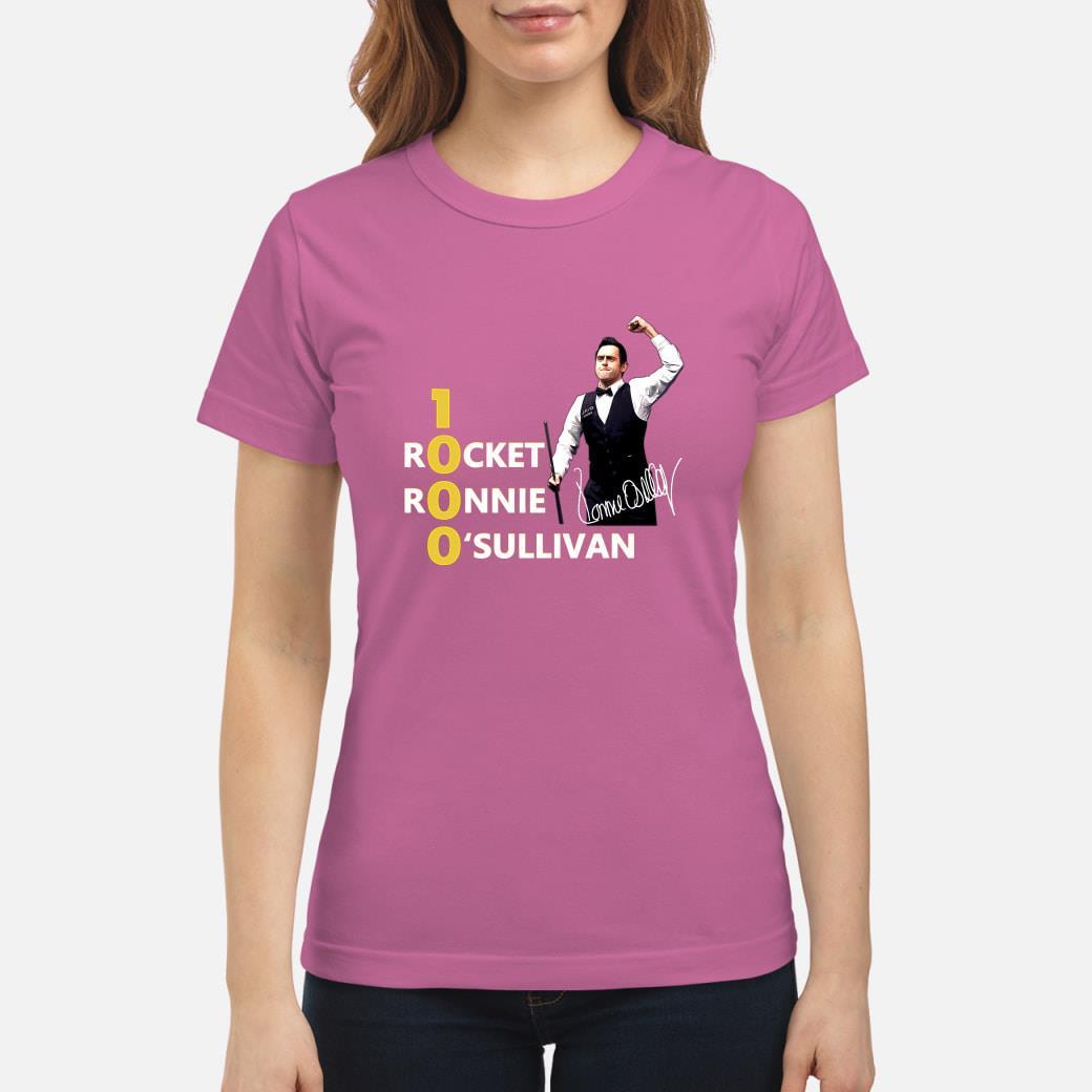 1000 Rocket Ronnie O'Sullivan shirt ladies tee