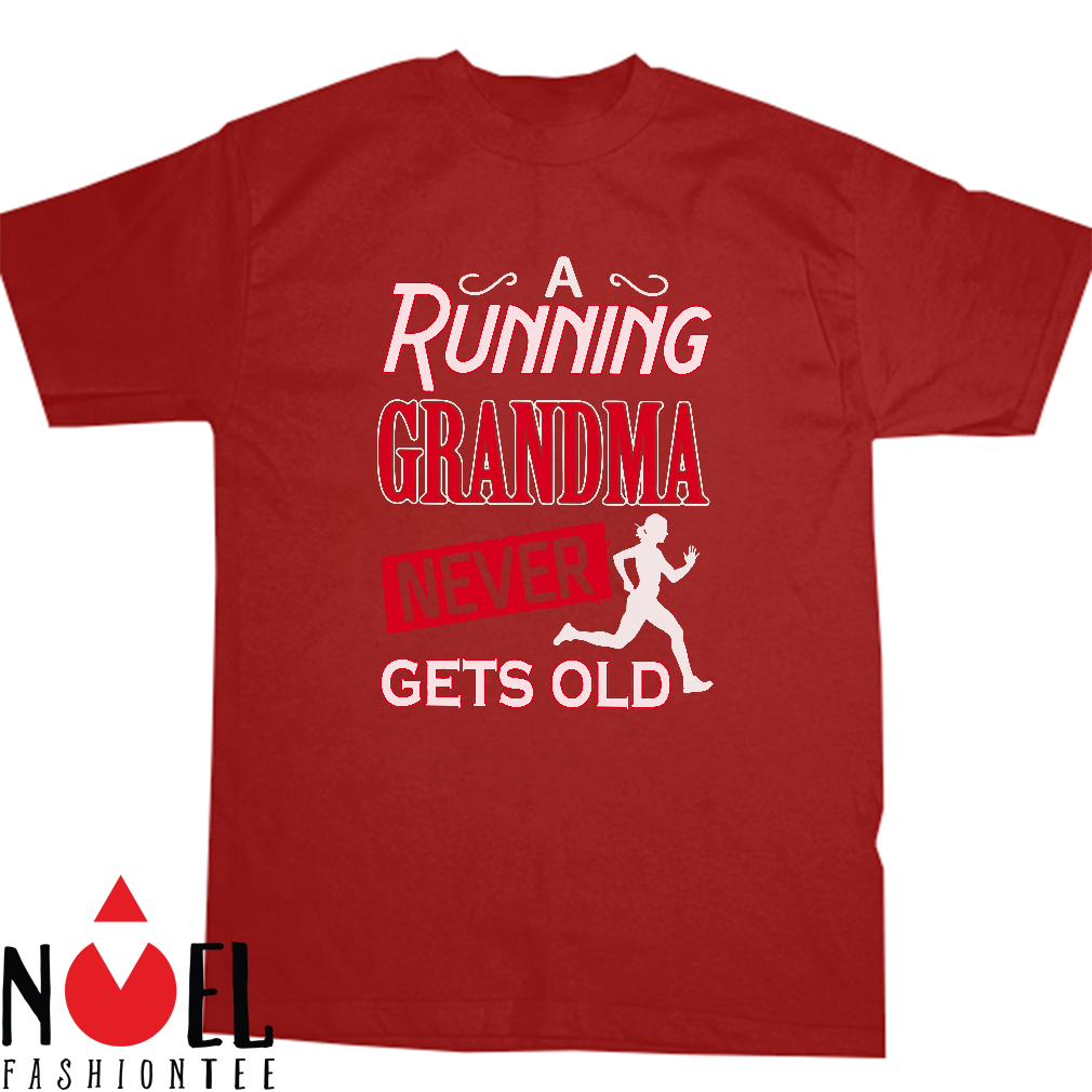 A running grandma never gets old shirt