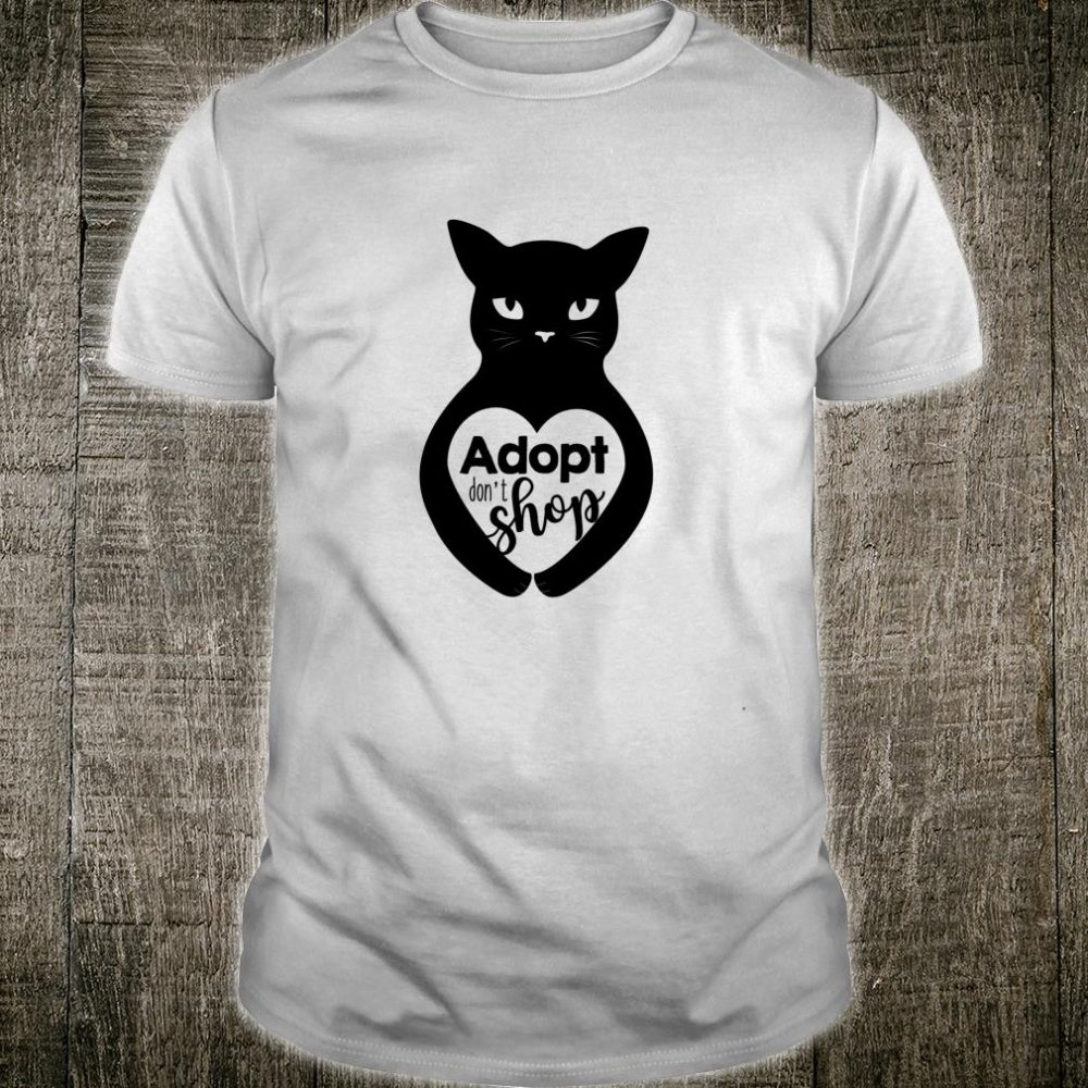 Adopt Don't Shop Cat Kitten Shirt