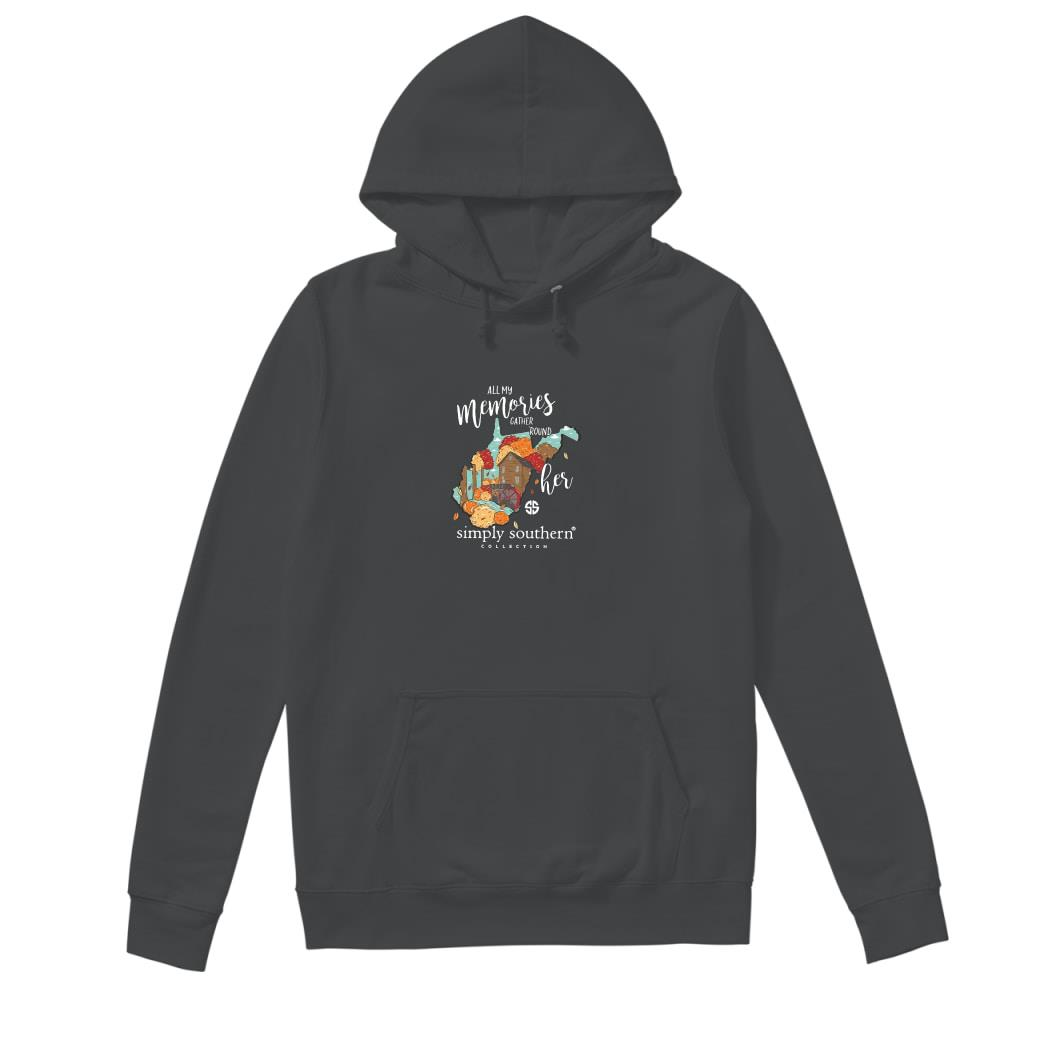 All my memories gather round her simply southern collection shirt hoodie