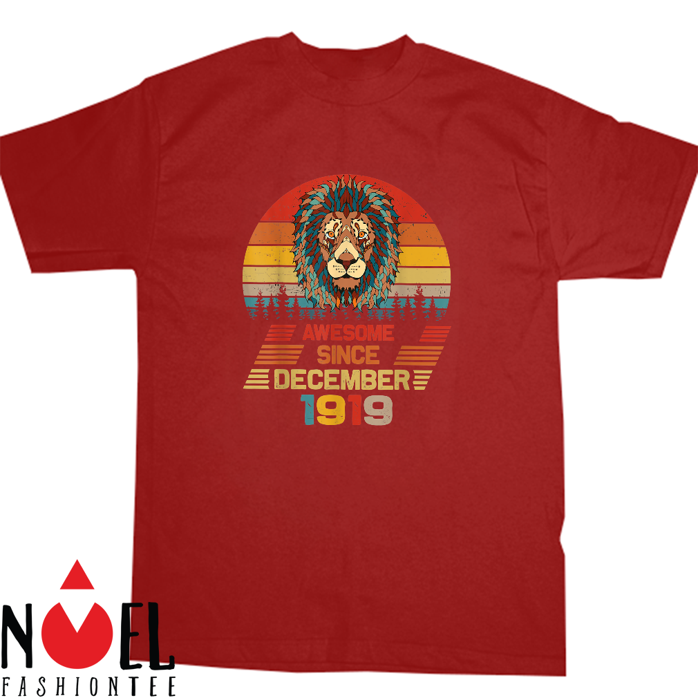 Awesome Since December 1919 Shirt