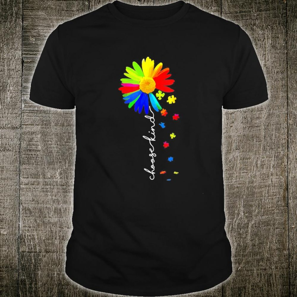 Choose Kind Autism Awareness Sunflower Unity Day Shirt