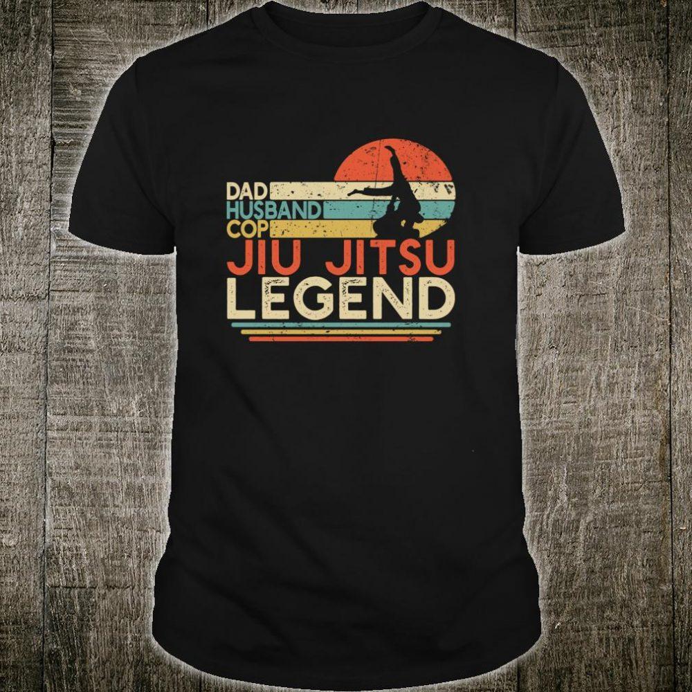 Dad Husband Cop Jiu Jitsu Legend Police Officer JiuJitsu Shirt