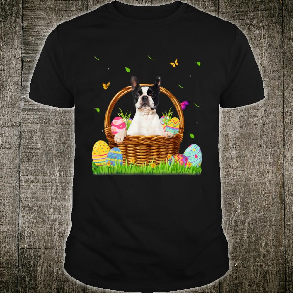 Dog Cute Boston Terrier Bunny Eggs Easter Shirt