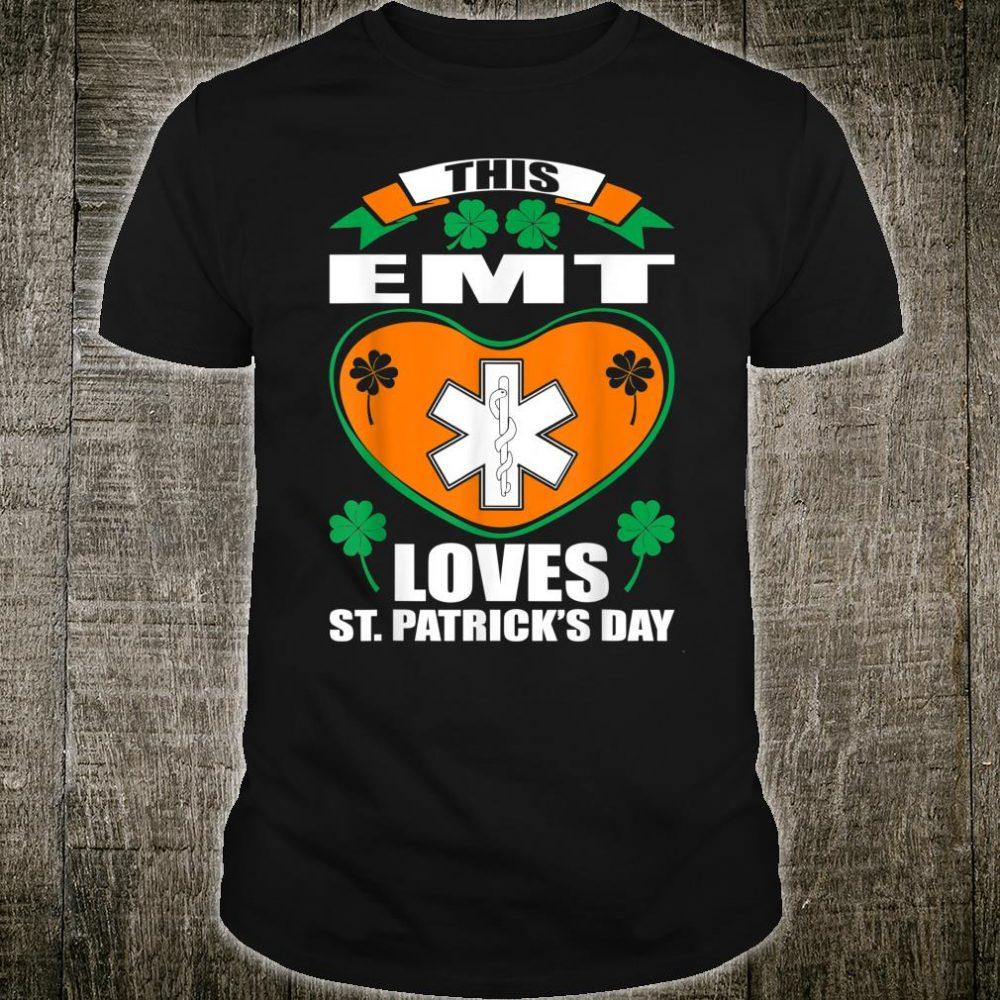 EMT Loves St Patrick Day Irish Shirt