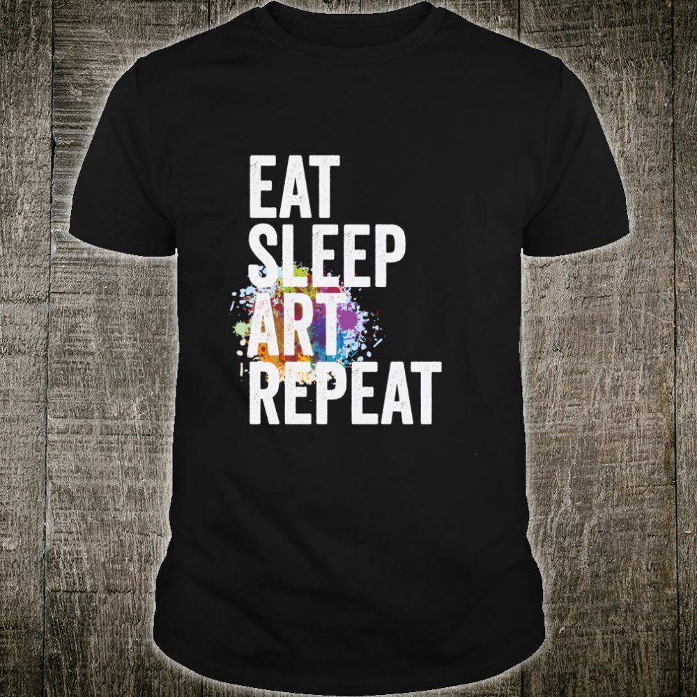 Eat Sleep Art Repeat Creative Artist Watercolor Shirt