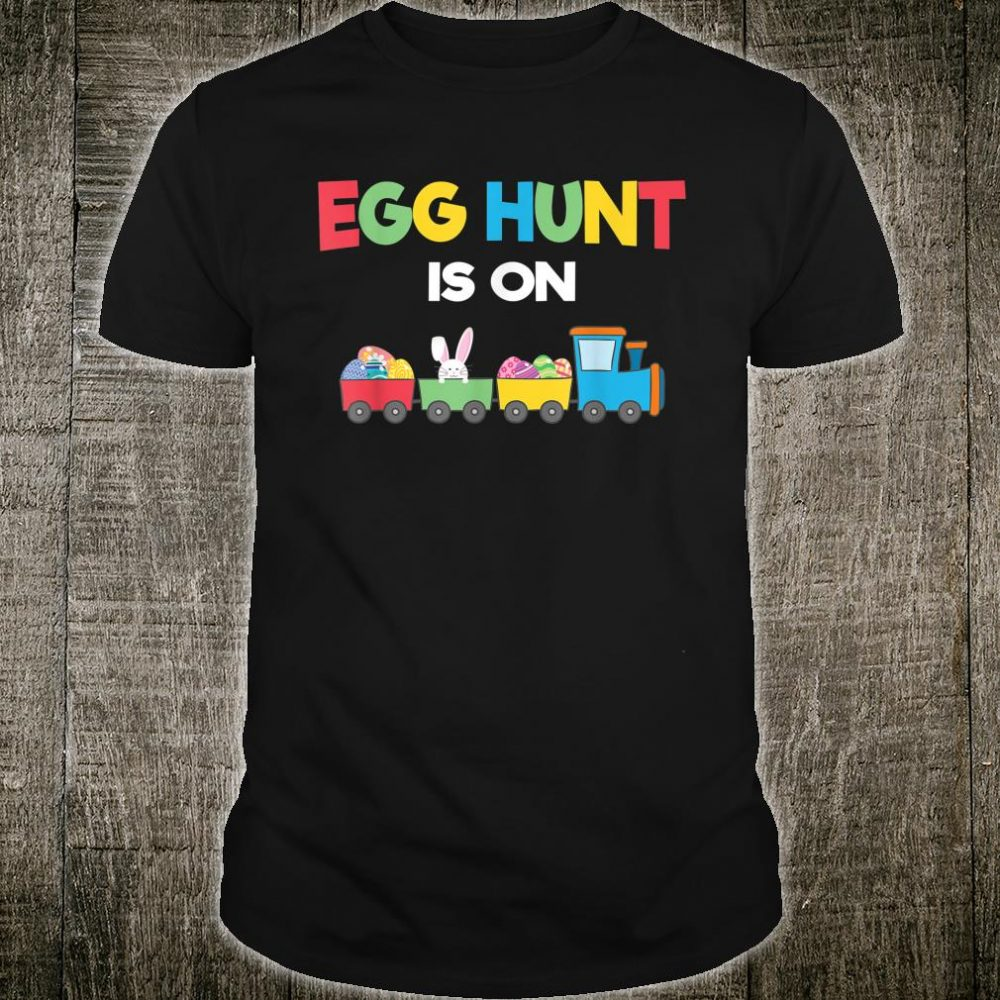 Egg Hunt Is On Tractor Toy Easter Bunny Hunting Costume Shirt
