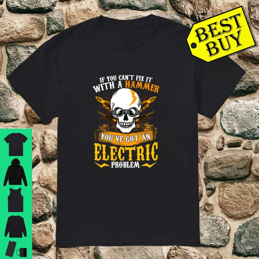 Electrician Electricians Quote Humorous Sayings Shirt