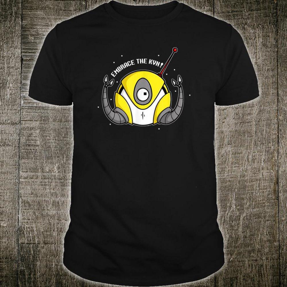 Embrace The KVN Shirt