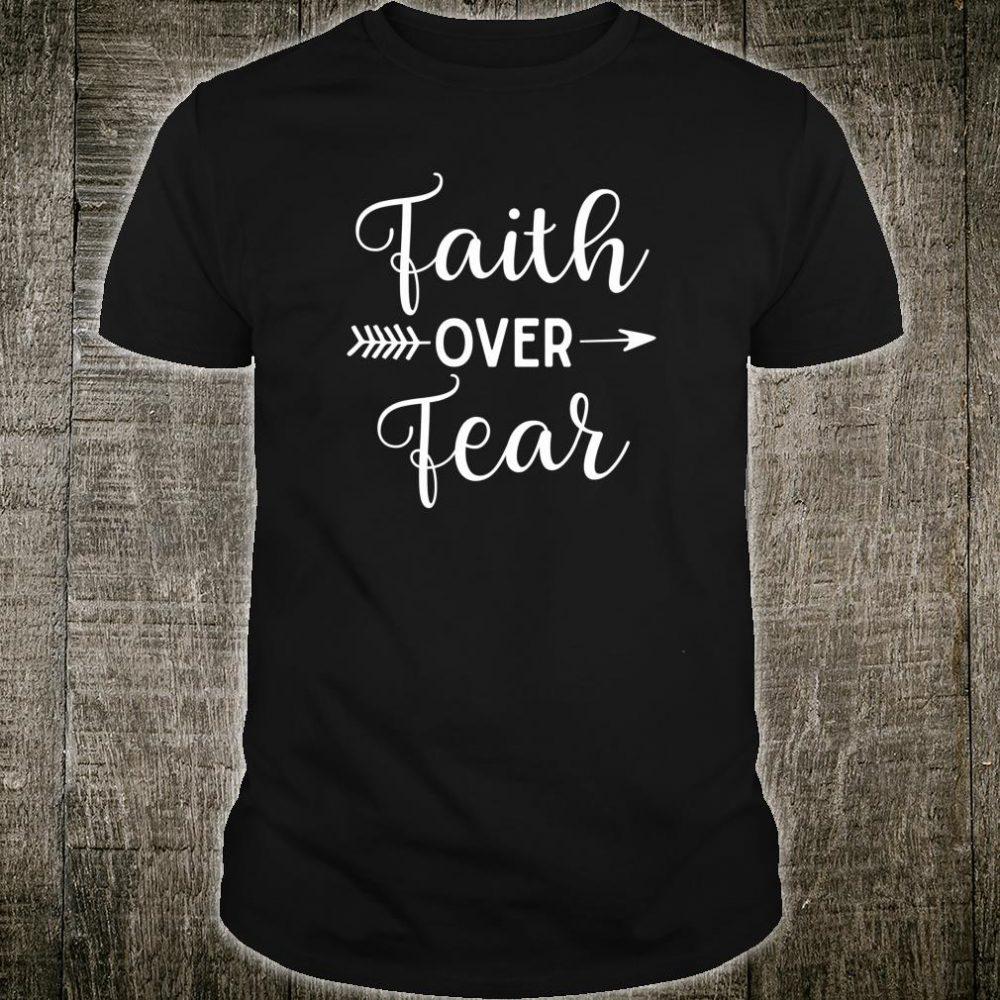 Faith Over Fear Arrow Cute Lettering Inspirational Christian Shirt