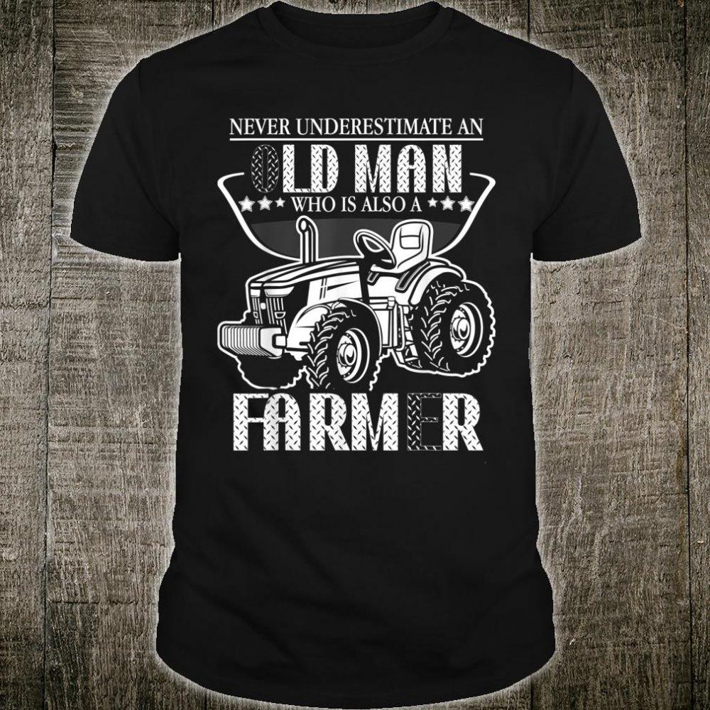 Farming Farm Never Underestimate Man Farmer Tractors Shirt