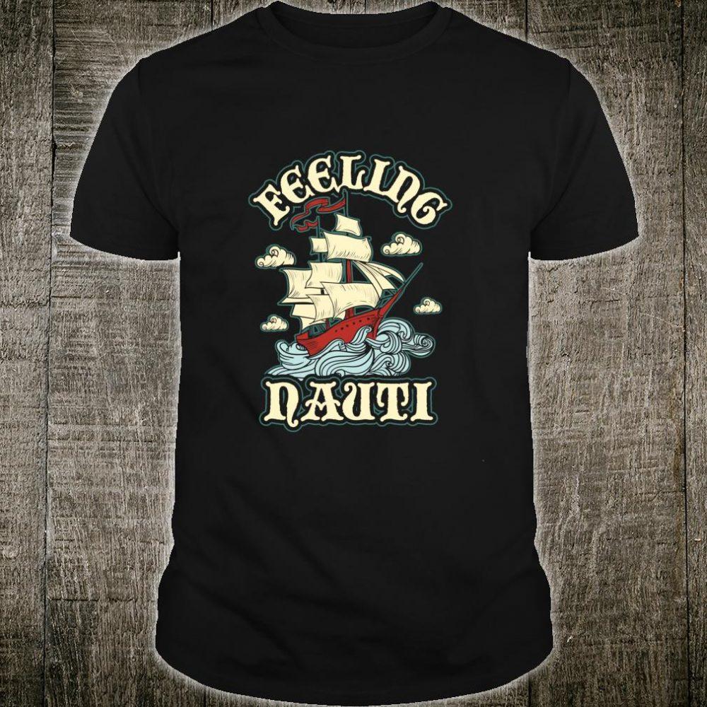 Feeling Nauti Nauitical Anchor Pirate Shirt