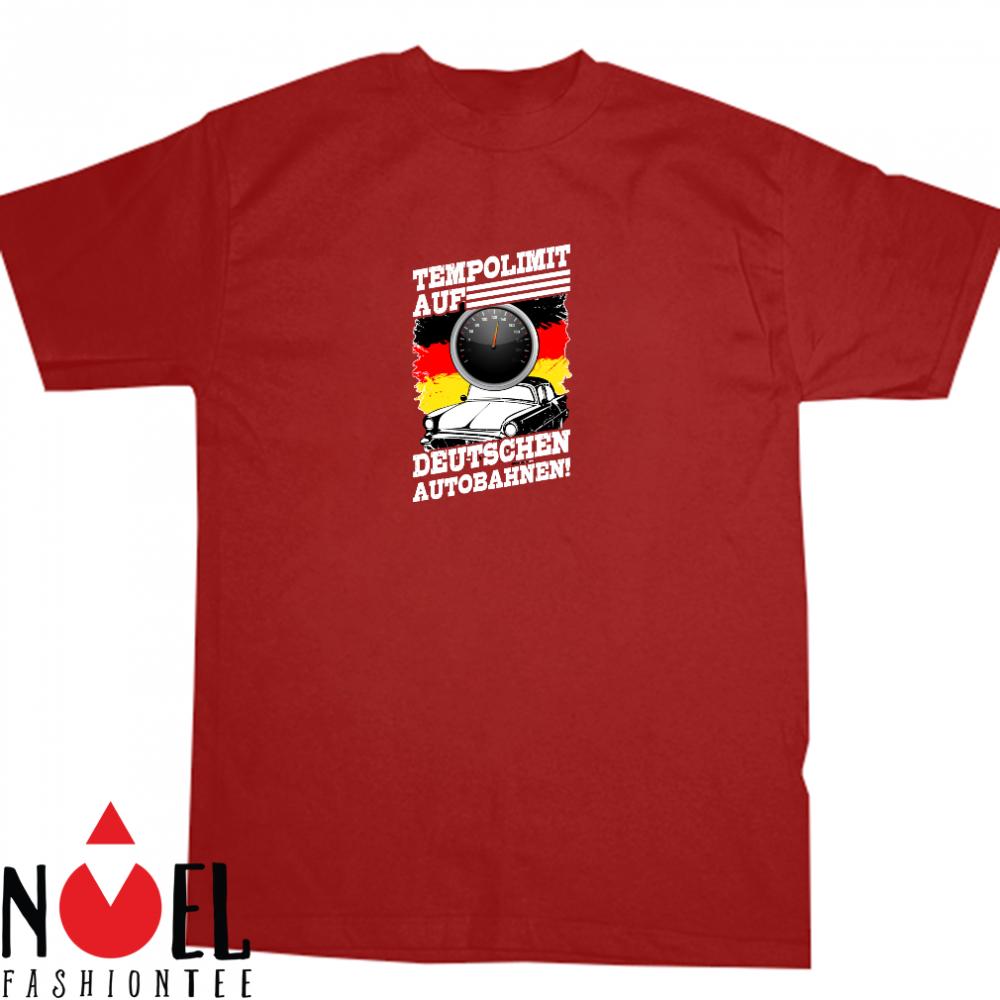 Für Tempolimit Auf Deutschen Autobahnen Shirt