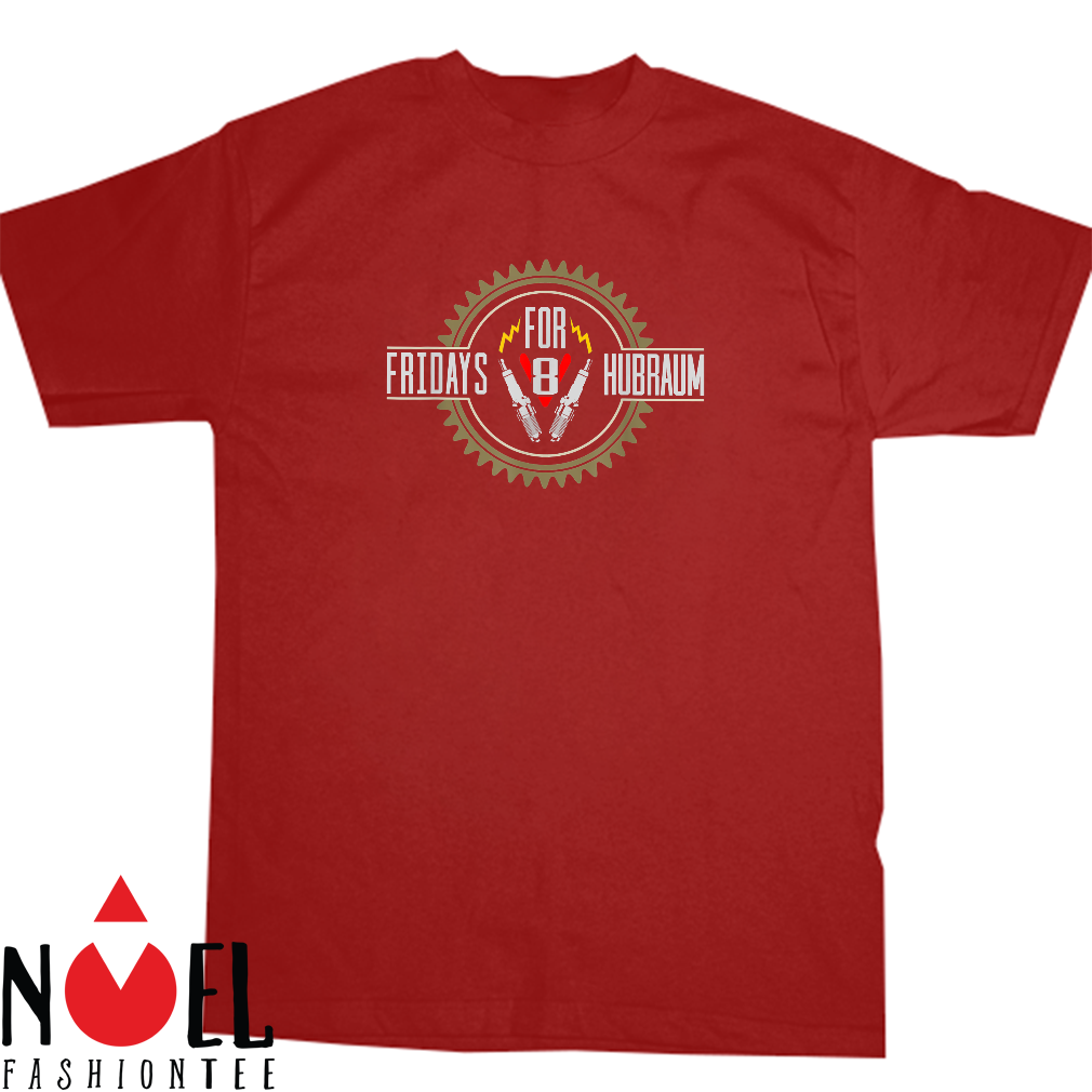 Fridays for Hubraum Parodie Save the future for Petrolheads Shirt