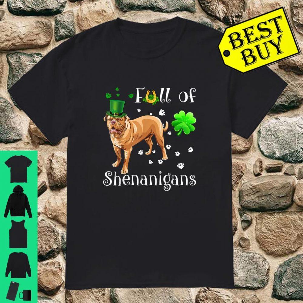 Full Of Shenanigans dogue de bordeaux Dog Irish Shirt