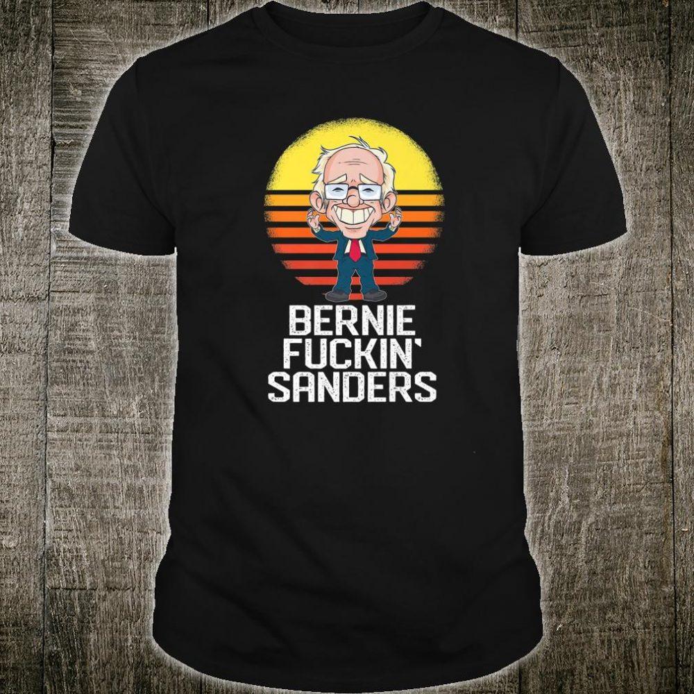 Funny Bernie Fucking Sanders Design Democrat USA 2020 Shirt
