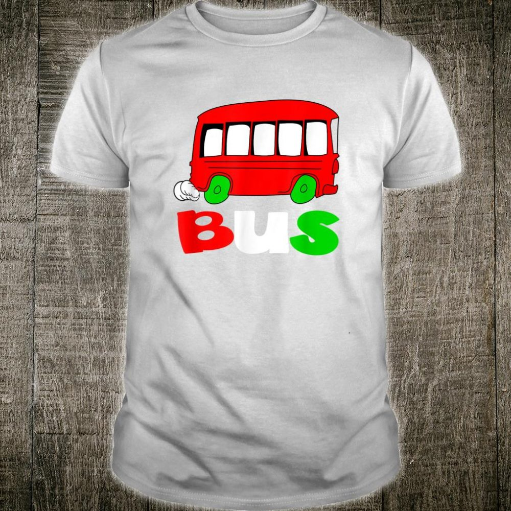 Funny Buss School Bus Driver Shirt