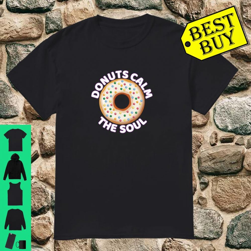 Funny Donut Donuts Calm the Soul Yoga Shirt