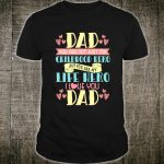 Funny Fathers Day Dad Life Hero Love You Shirt