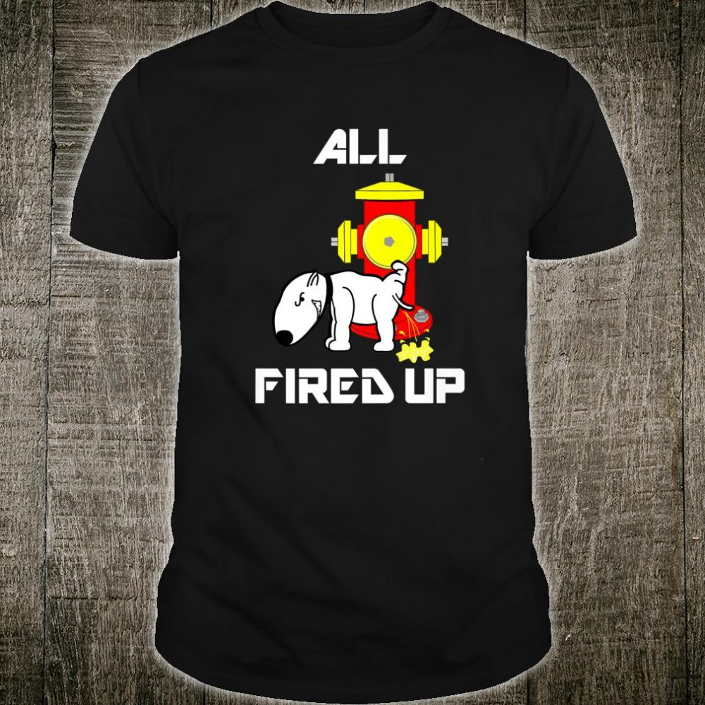 Funny Fire Hydrant Fireman Dog Fighter FireFighter Shirt