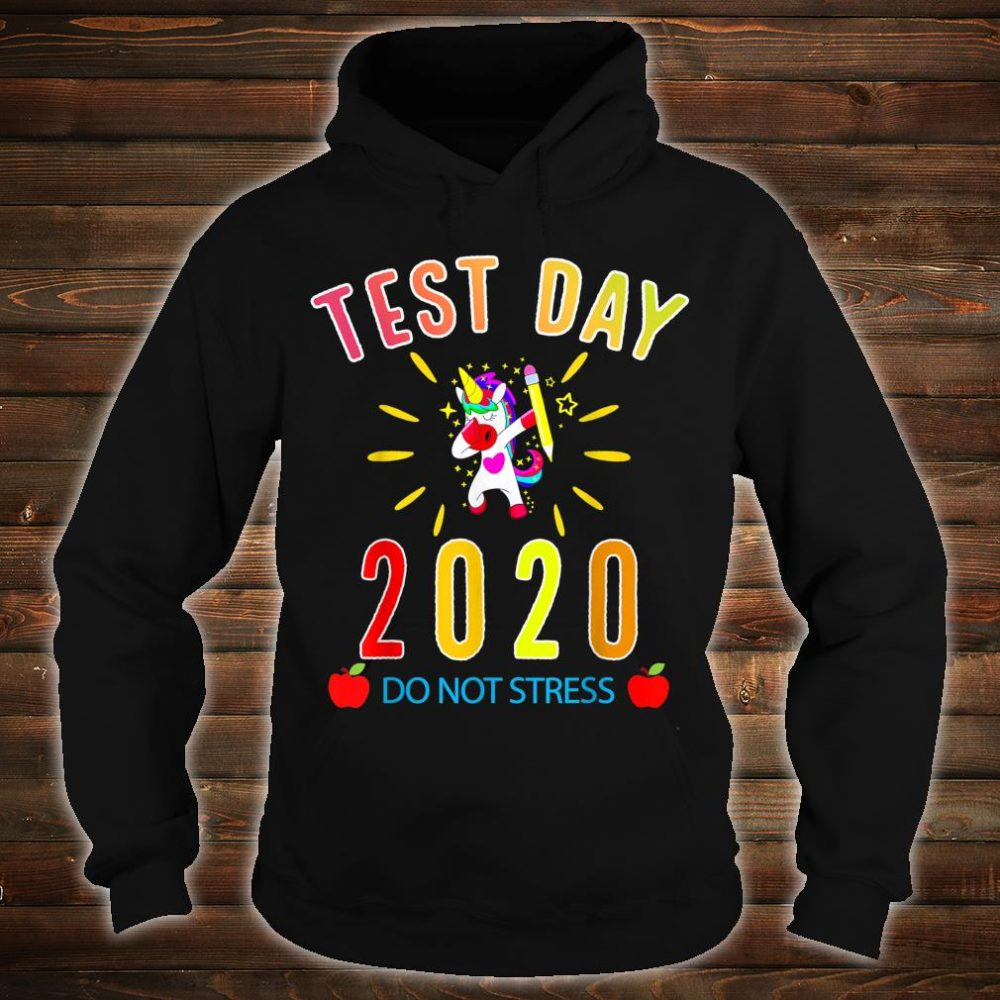 Funny Saying Test day Teacher Exam Testing Idea Shirt hoodie