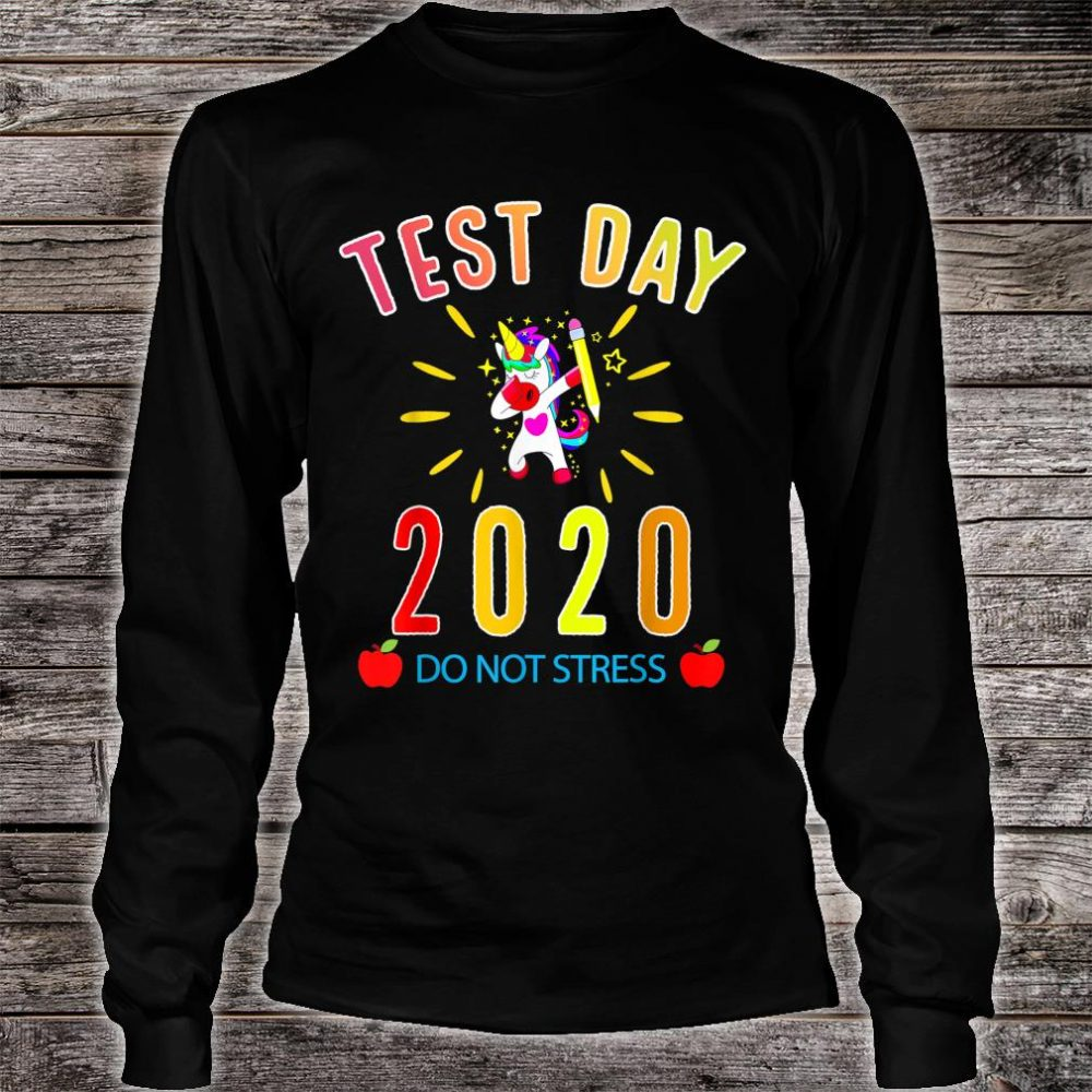 Funny Saying Test day Teacher Exam Testing Idea Shirt long sleeved
