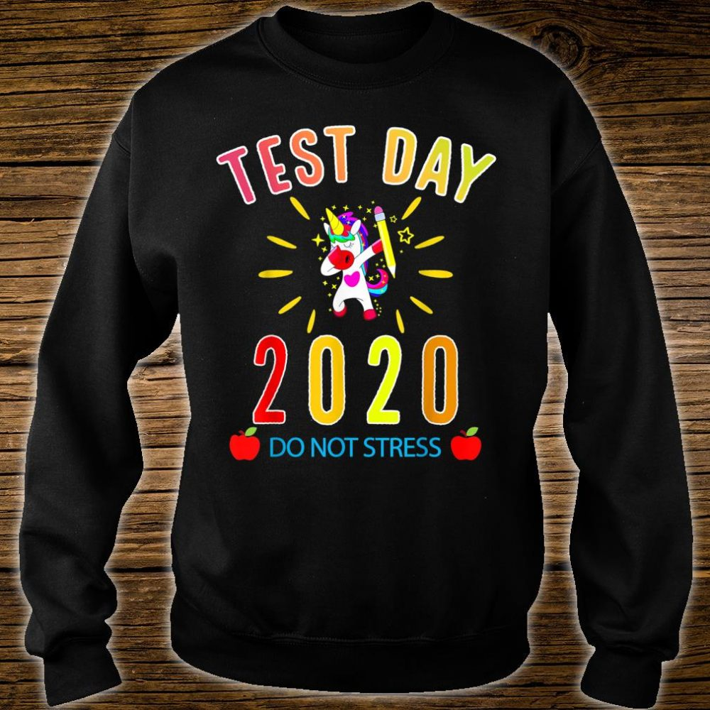 Funny Saying Test day Teacher Exam Testing Idea Shirt sweater