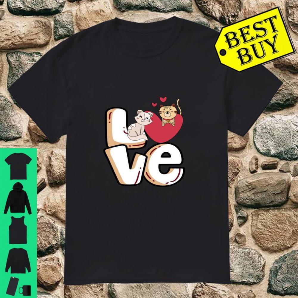 Funny cat Lover Love cats kittens Shirt