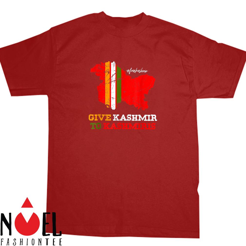 GIVE KASHMIR TO KASHMIRIS Shirt