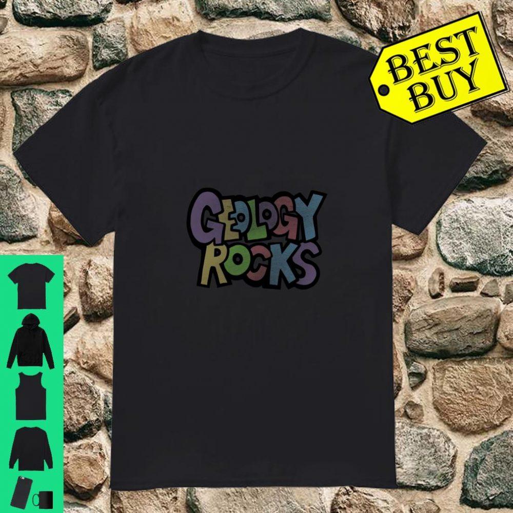 Geology Rocks fun geology Shirt