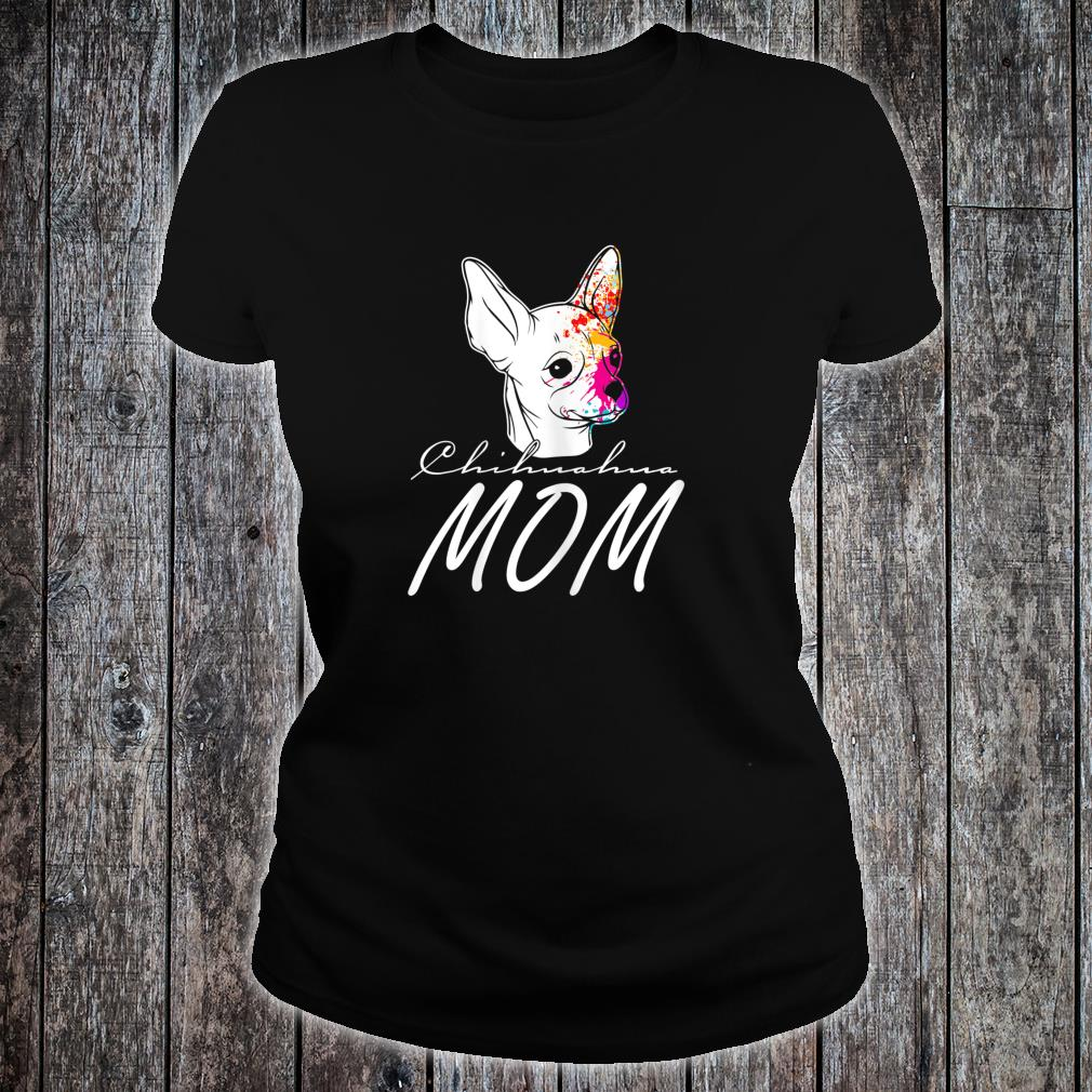 Great chihuahua with dog face water color Shirt ladies tee