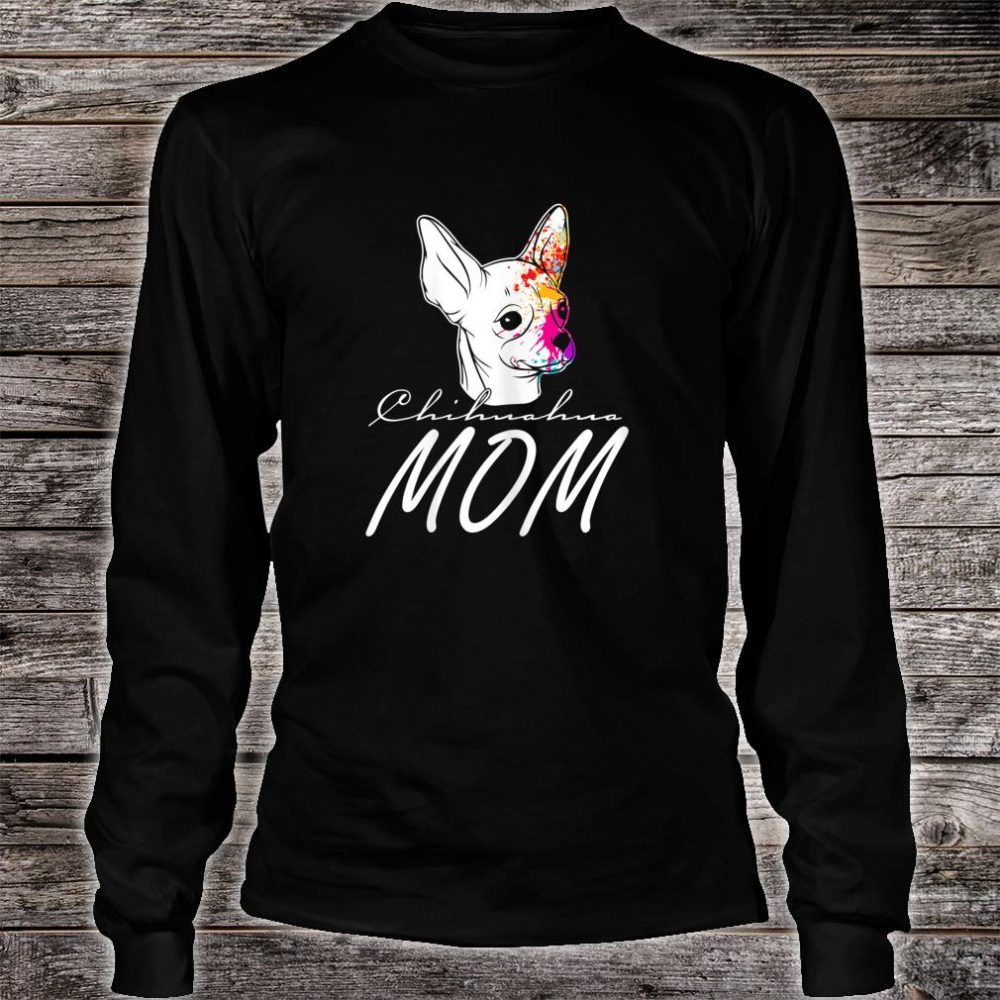 Great chihuahua with dog face water color Shirt long sleeved