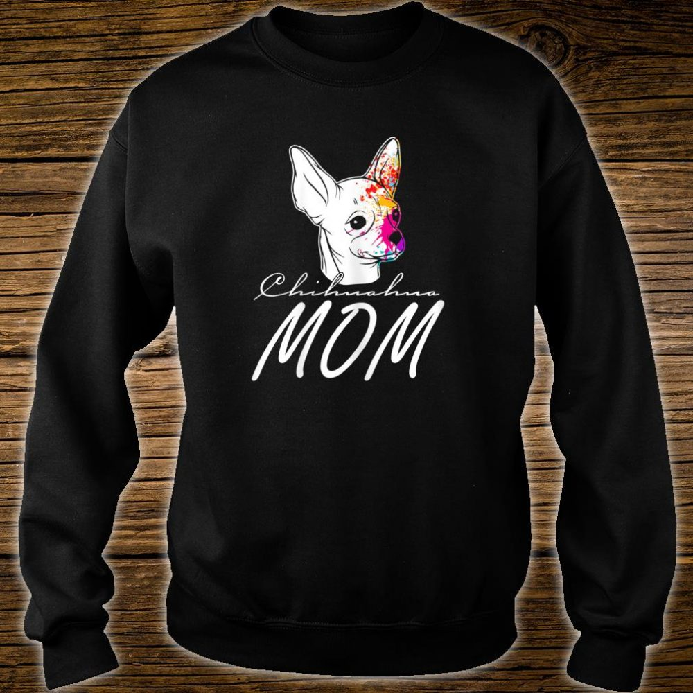 Great chihuahua with dog face water color Shirt sweater