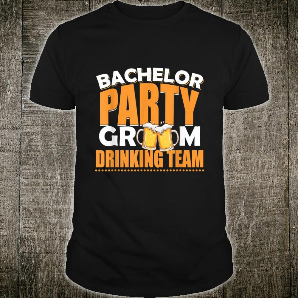 Groom Drinking Team Bachelor Party Matching Group Shirt