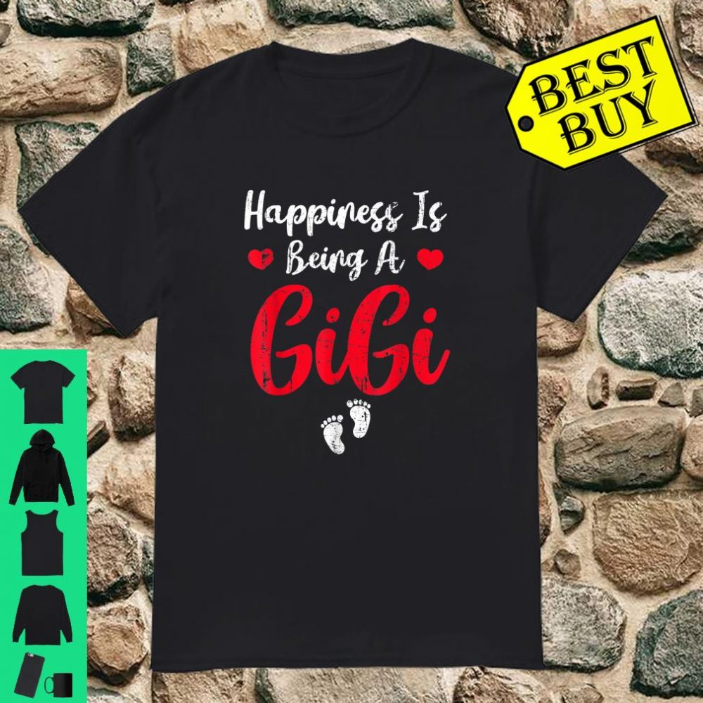 Happiness Is Being a Gigi Gift New Grandma To Be Shirt