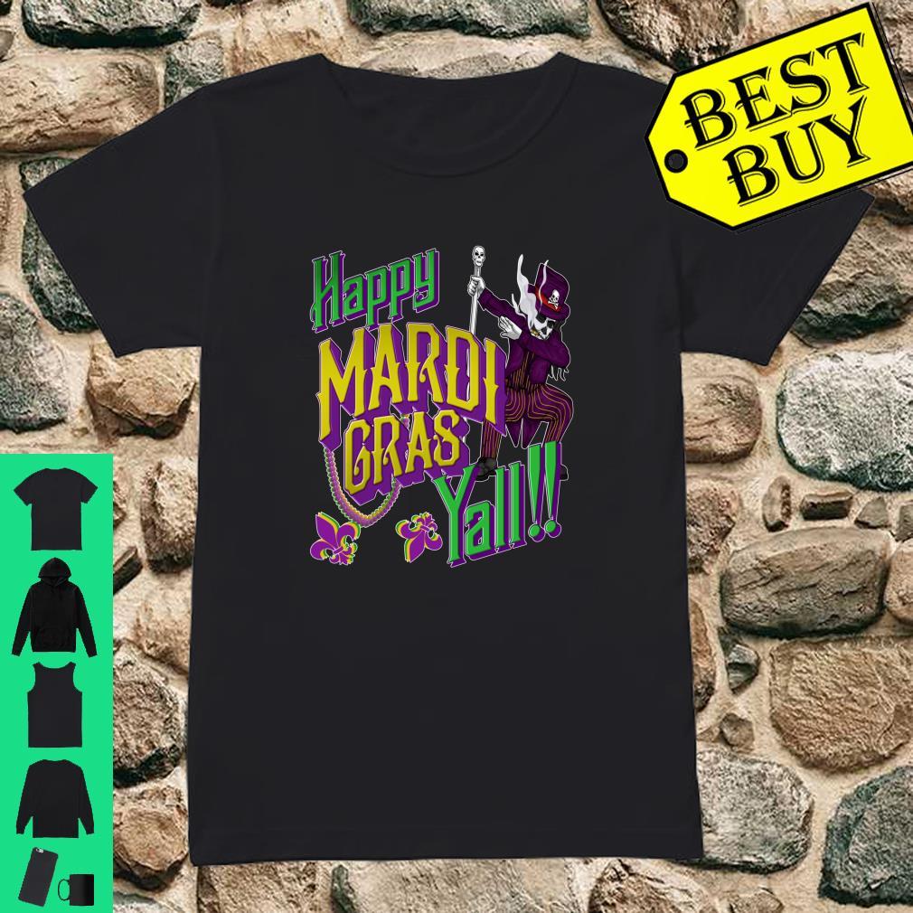 Happy Mardi Gras Yall Dabbing Voodoo King Costume Shirt ladies tee