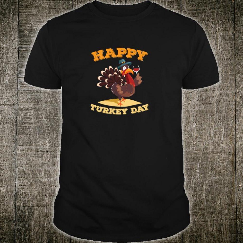 Happy Turkey Day Thanksgiving Wine Shirt