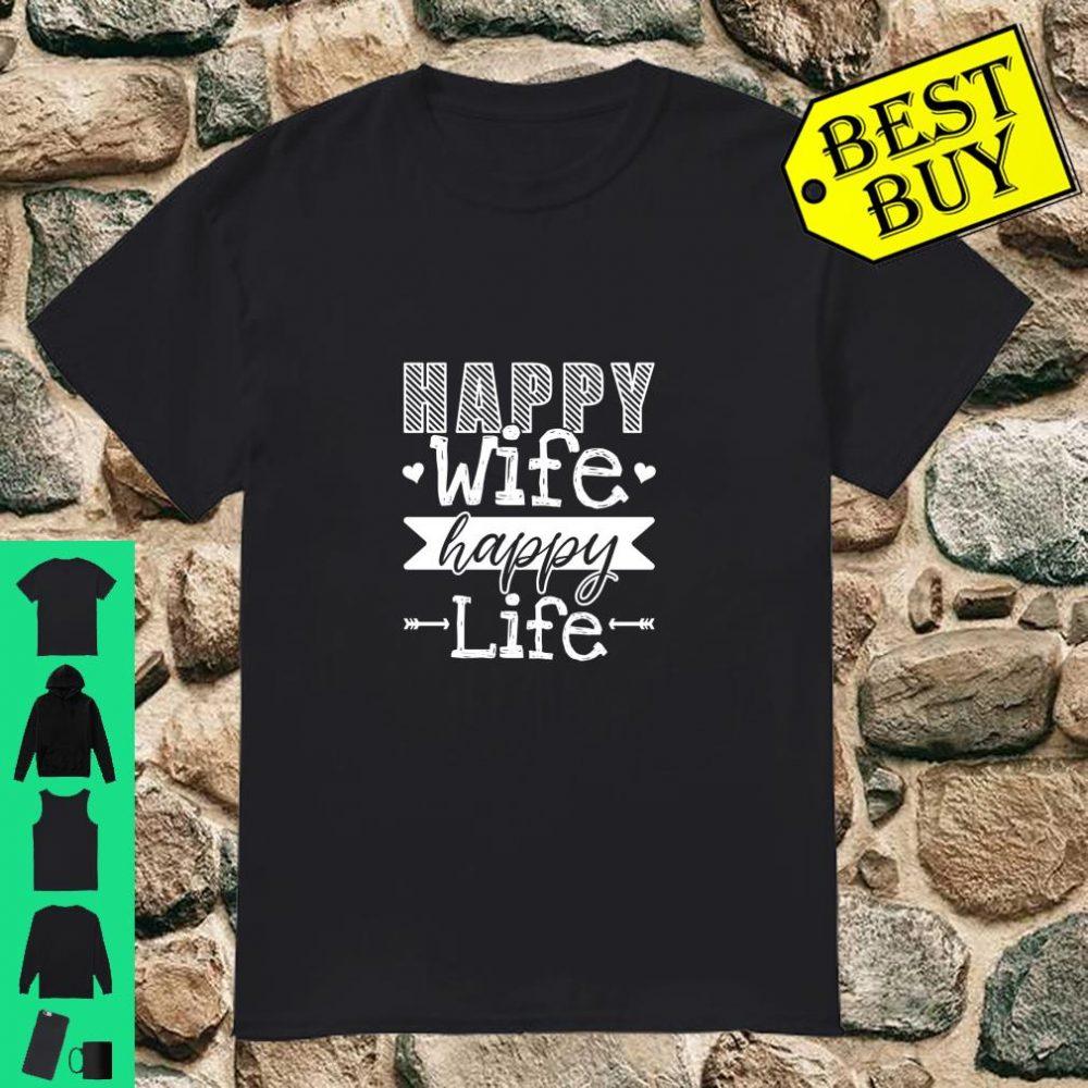 Happy Wife Happy Life Lustiger Ehefrauen Sarkasmus Spruch Langarm Shirt