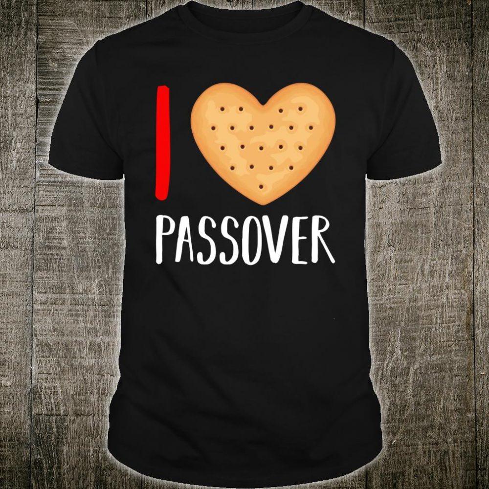 I Love Passover 2020 Matzah Matzo Haggadah Seder Jewish Shirt