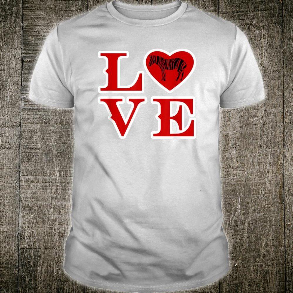 I Love Zebras Design Shirt
