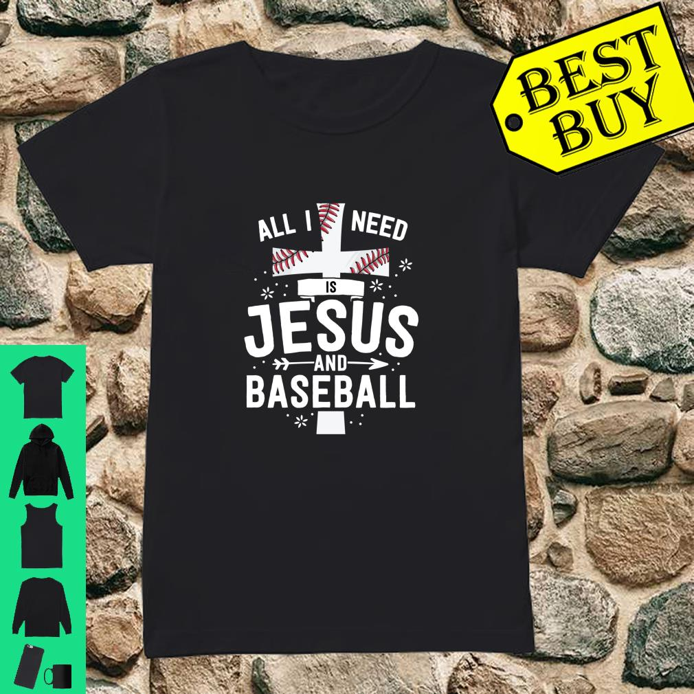 I Need Jesus And Baseball Christian Cross Mom Gift shirt ladies tee