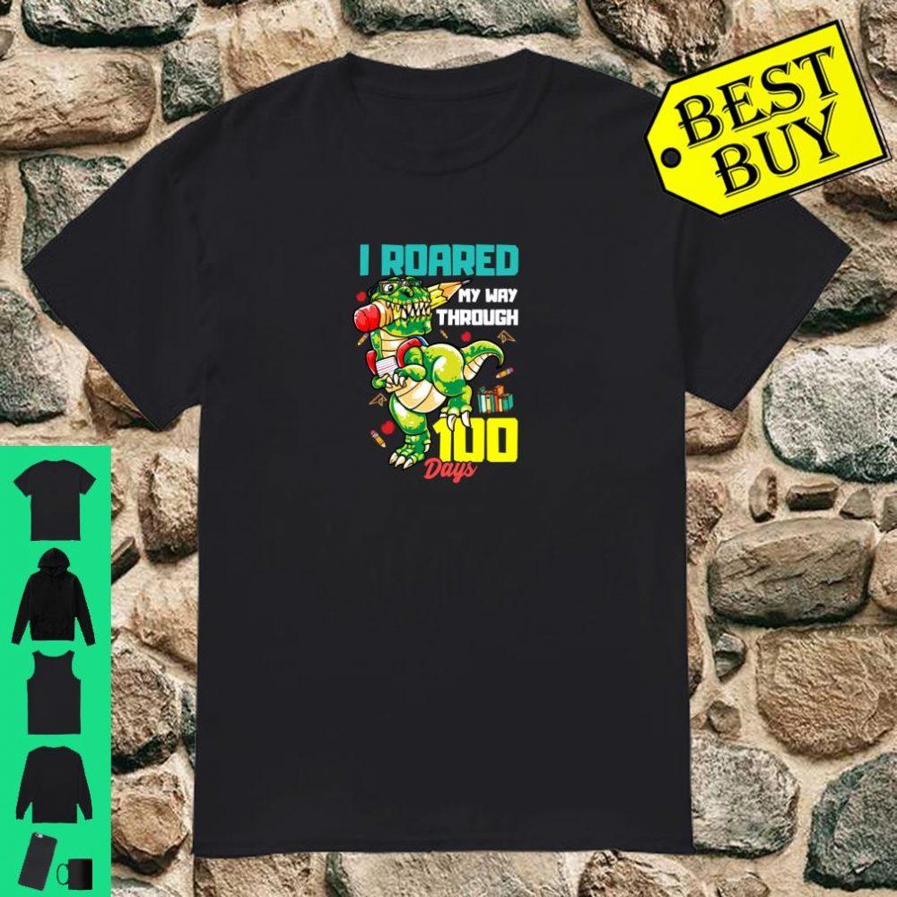I Roared My Way Through 100 Days Dinosaur T Rex For Shirt