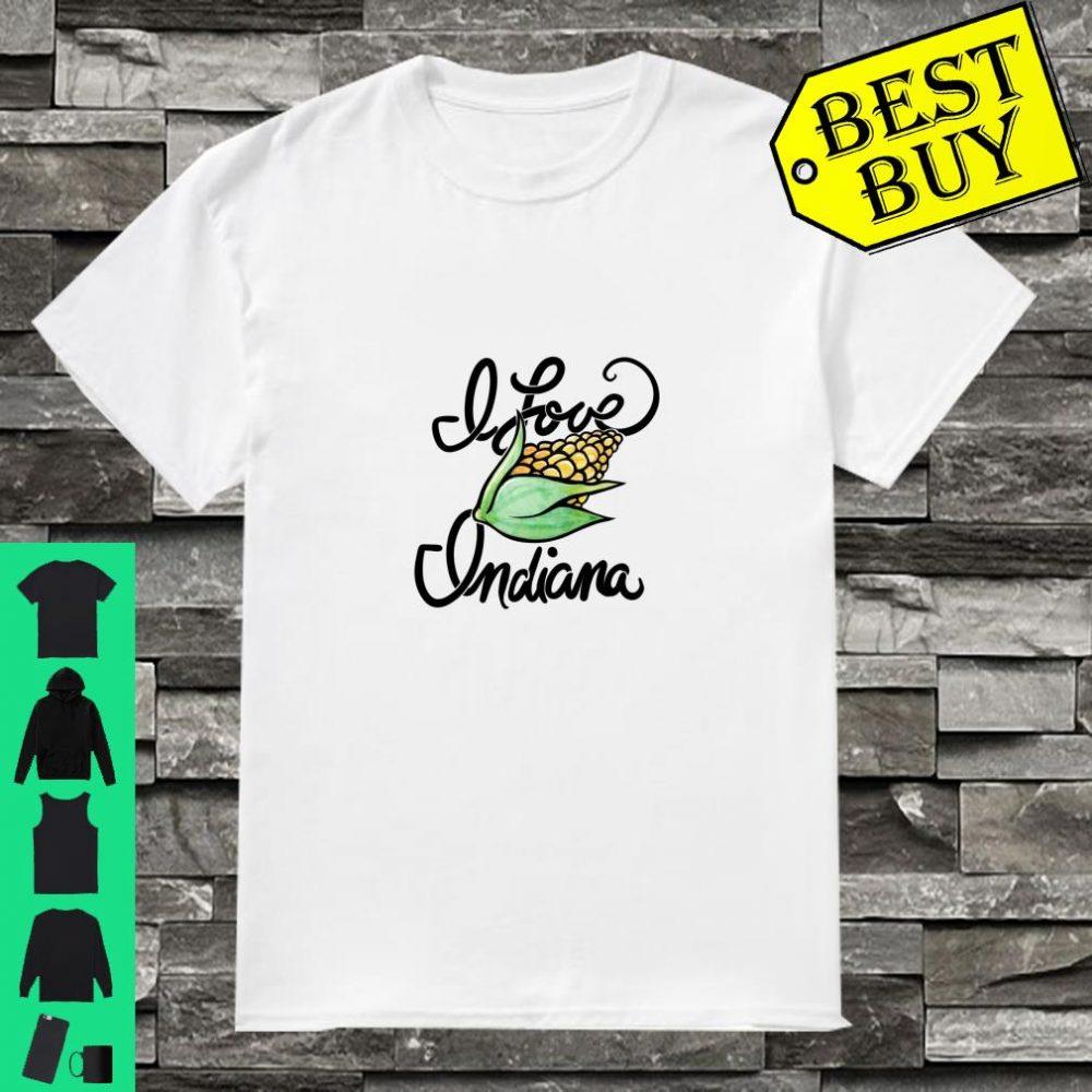 I love Indiana cute corn Shirt
