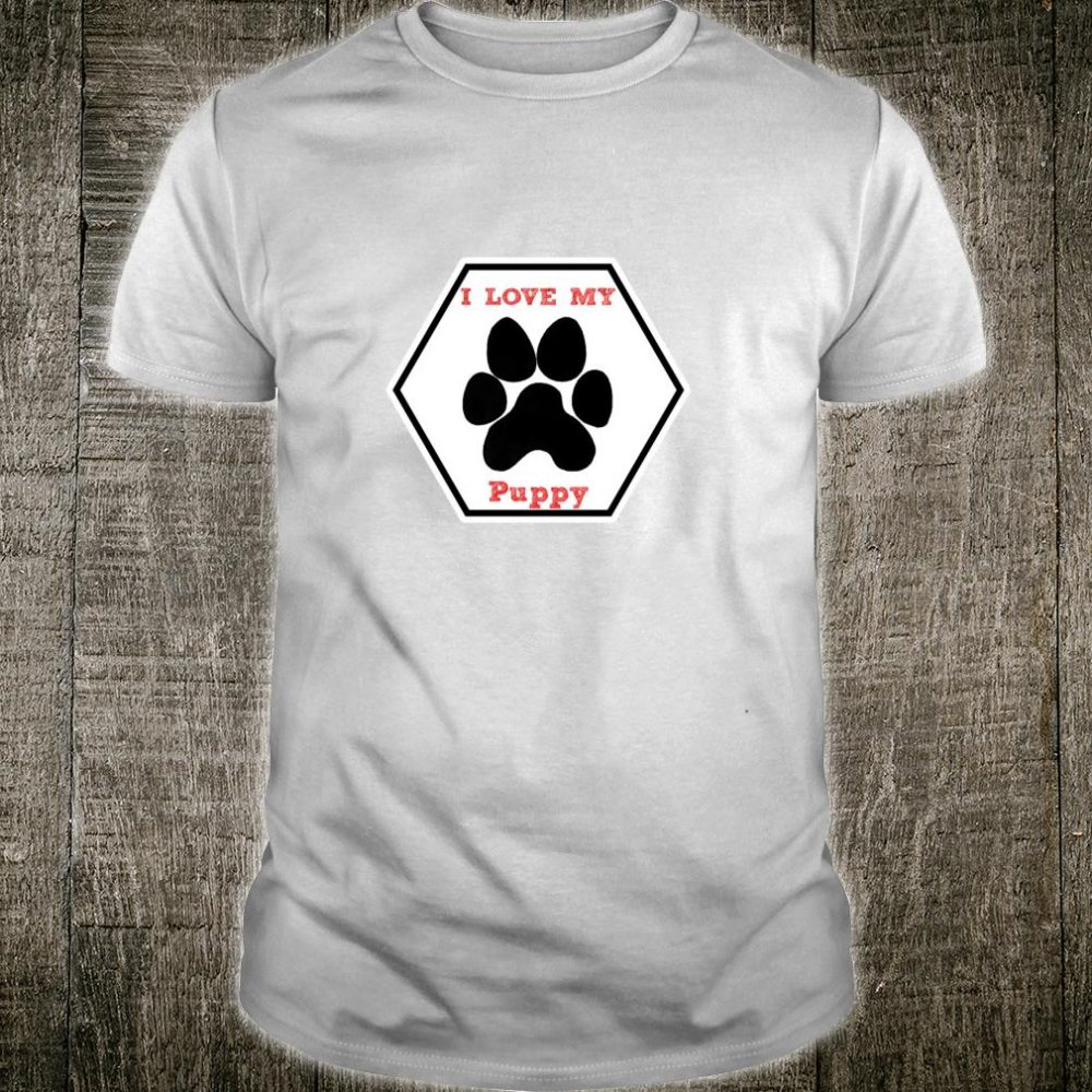I love my Puppy Heart Paw Outfit Product Shirt