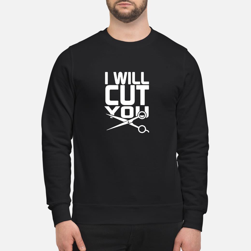 I will cut you shirt sweater