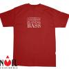 I'D Rather Be Playing Bass Shirt