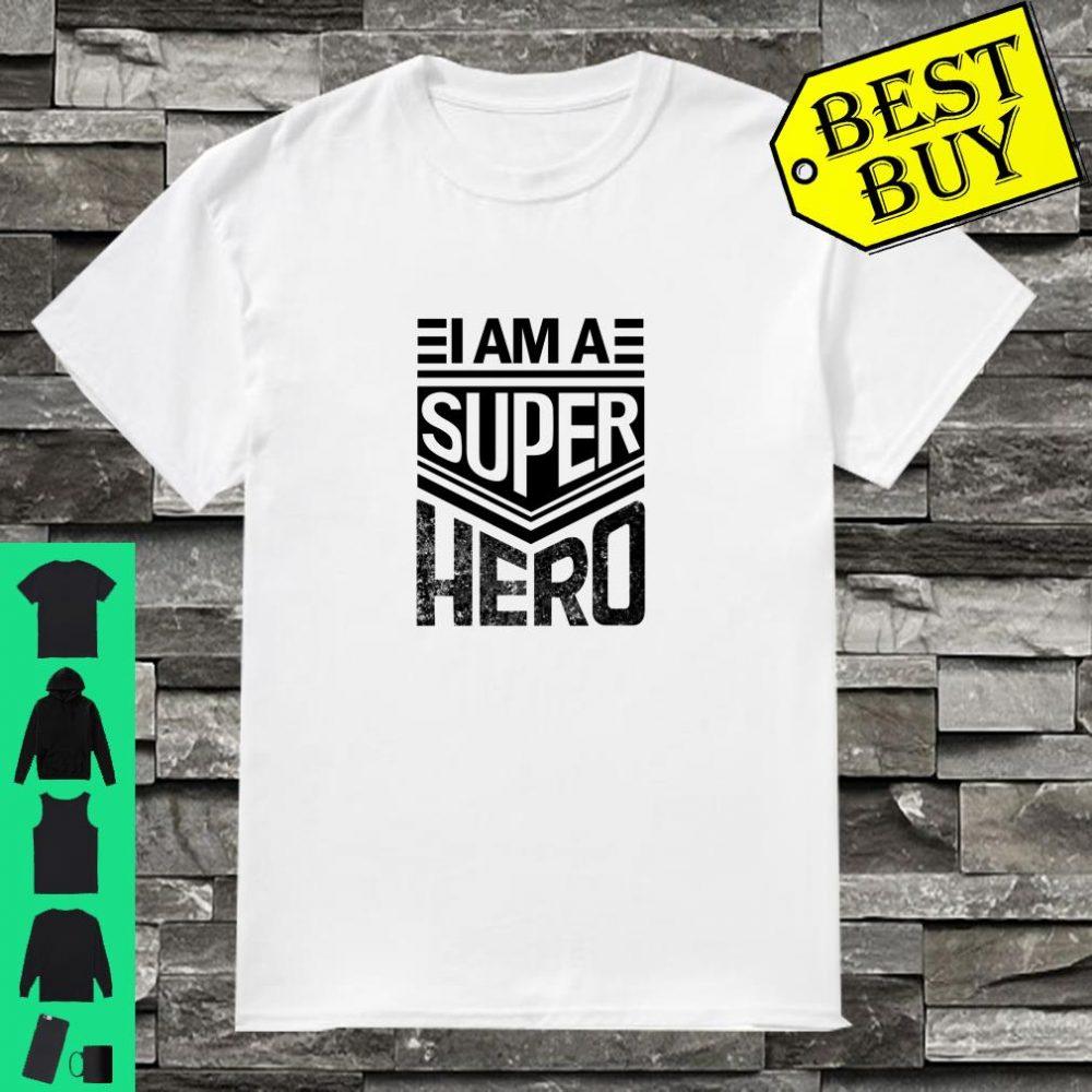 Inspirational design I Am a Superhero retro style shirt