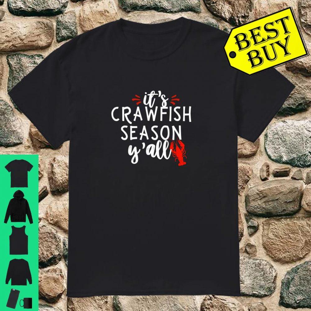 It's Crawfish Season Y'all Louisiana Cajun Festival Gift shirt