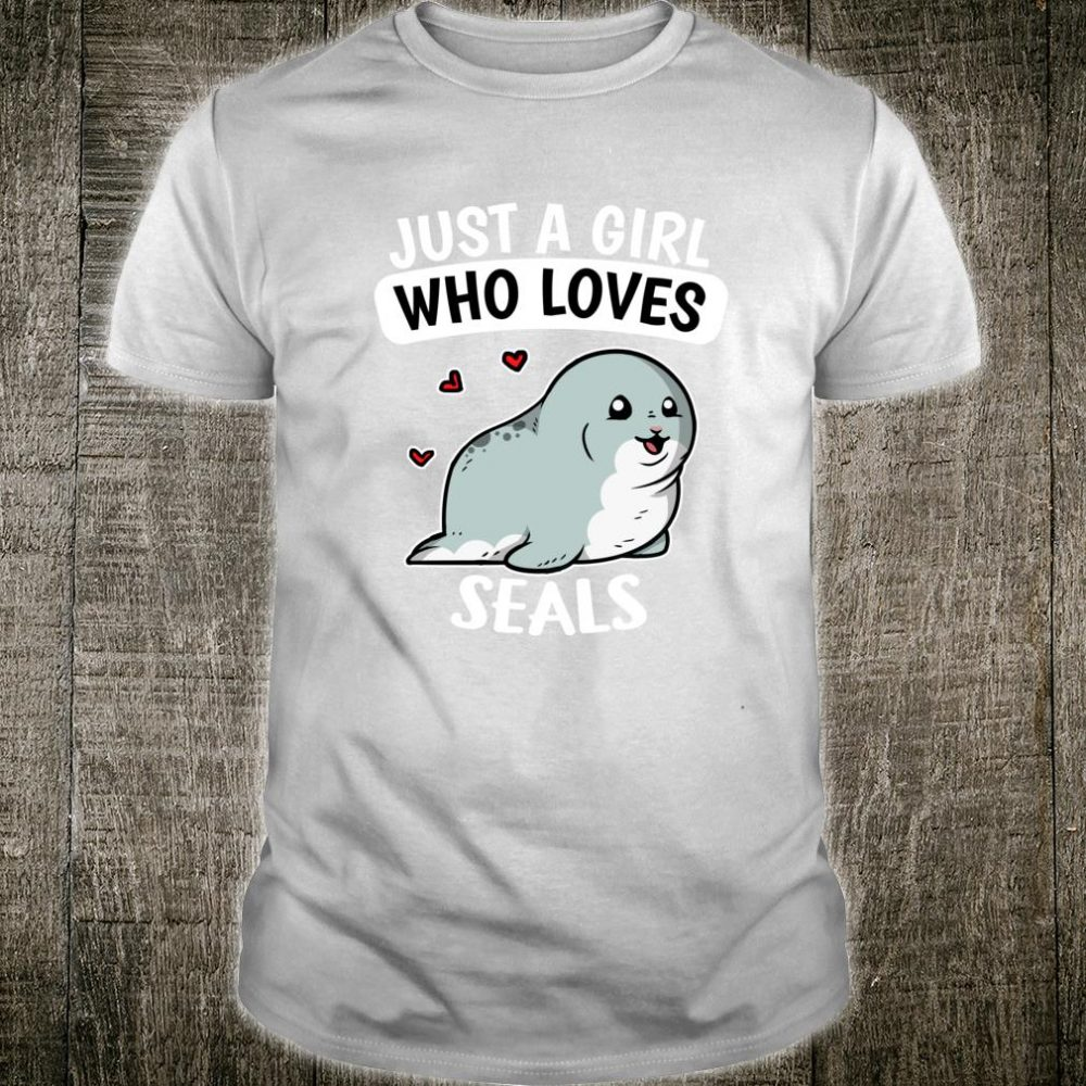 Just A Girl Who Loves Seals Cute Sea Lion Seal Costume Shirt
