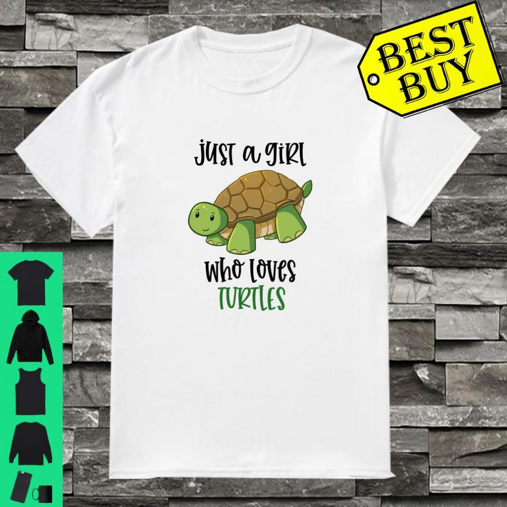 Just A Girl Who Loves Turtles Cute Turtle Animal s Shirt